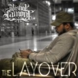 The Layover Lyrics Bishop Lamont