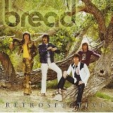 Bread Retrospective Lyrics Bread