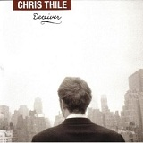 Deceiver Lyrics Chris Thile