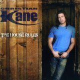 The House Rules Lyrics Christian Kane