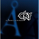 An Answer Can Be Found Lyrics CKY
