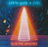 Electric Universe Lyrics Earth Wind And Fire