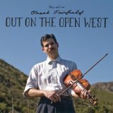 Out On The Open West Lyrics Frank Fairfield