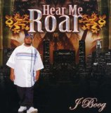 Hear Me Roar Lyrics J Boog