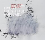Live at the Village Vanguard Lyrics Marc Ribot
