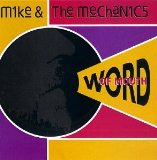 Word Of Mouth Lyrics Mike & The Mechanics