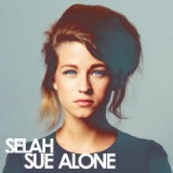 Alone Lyrics Selah Sue