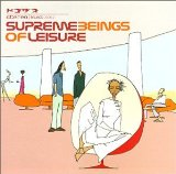 Miscellaneous Lyrics Supreme Beings Of Leisure