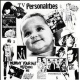 Mummy Your Not Watching Me Lyrics Television Personalities