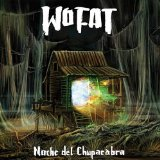 Noche del Chupacabra Lyrics Wo Fat