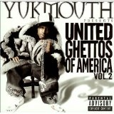 United Ghettos Of America Vol. 2 Lyrics Yukmouth