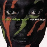 Anthology Lyrics A Tribe Called Quest