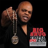 Triple OGzus Lyrics Big Shug