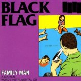 Family Man Lyrics Black Flag