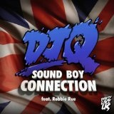 Sound Boy Connection Lyrics DJ Q