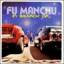 In Search Of... Lyrics Fu Manchu