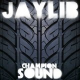 Champion Sound Lyrics Jaylib