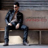Unfinished Lyrics Jordan Knight