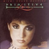 Primitive Love Lyrics Miami Sound Machine