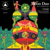 Circles Lyrics Moon Duo
