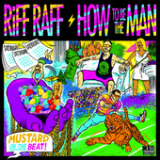 How To Be the Man (Single) Lyrics Riff Raff