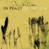 Feast Or Fallow Lyrics Sandra McCracken