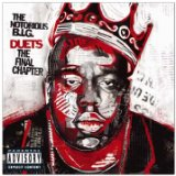Duets: The Final Chapter Lyrics The Notorious B.I.G.