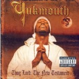 Thug Lord: The New Testament Lyrics Yukmouth