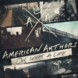 American Authors Lyrics American Authors