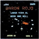 Larga Vida Al Rock And Roll Lyrics Baron Rojo