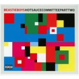 Hot Sauce Committee Part Two Lyrics Beastie Boys