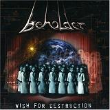 Wish For Destruction Lyrics Beholder