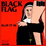 Slip It In Lyrics Black Flag