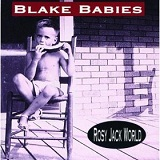 Rosie Jack World (ep) Lyrics Blake Babies