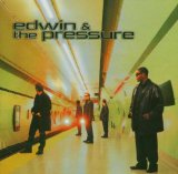 Miscellaneous Lyrics Edwin & The Pressure