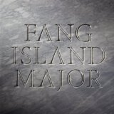 Major Lyrics Fang Island