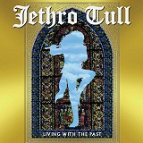 Living With The Past Lyrics Jethro Tull