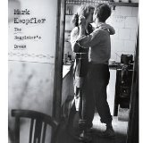 The Ragpicker's Dream Lyrics Mark Knopfler