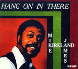Hang On In There Lyrics Mike James Kirkland