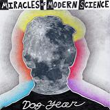Dog Year Lyrics Miracles Of Modern Science