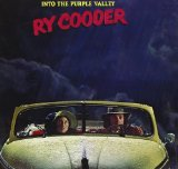 Into The Purple Valley Lyrics Ry Cooder