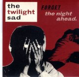Miscellaneous Lyrics The Twilight Sad