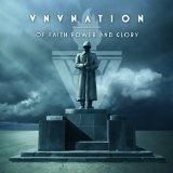 Of Faith, Power And Glory Lyrics VNV Nation