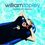 Feasting With Panthers Lyrics William Topley