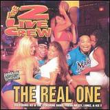 The Real One Lyrics 2 Live Crew