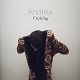Cruising Lyrics Andrea