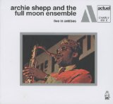 Live In Antibes Lyrics Archie Shepp