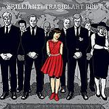 Brilliant! Tragic! Lyrics Art Brut