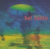 Magic Box Lyrics Bel Canto