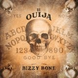 Mr. Ouija Lyrics Bizzy Bone